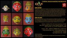 Cherial Mask Making Workshop